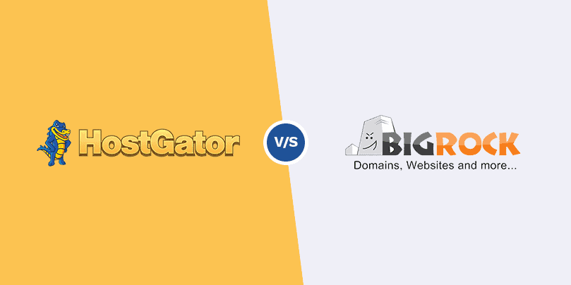 HostGator vs BigRock - Which One Should You Choose?