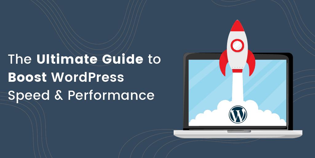guide-to-boost-wordpress-speedand-performance-fb